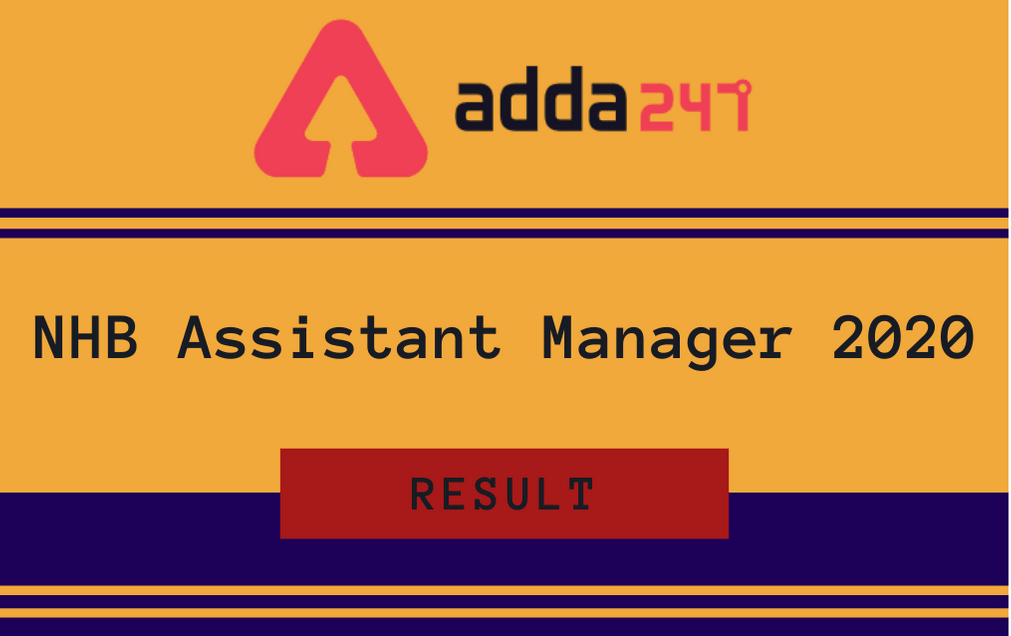 NHB Assistant Manager Result 2020 Released: Check Result PDF, Interview List_30.1
