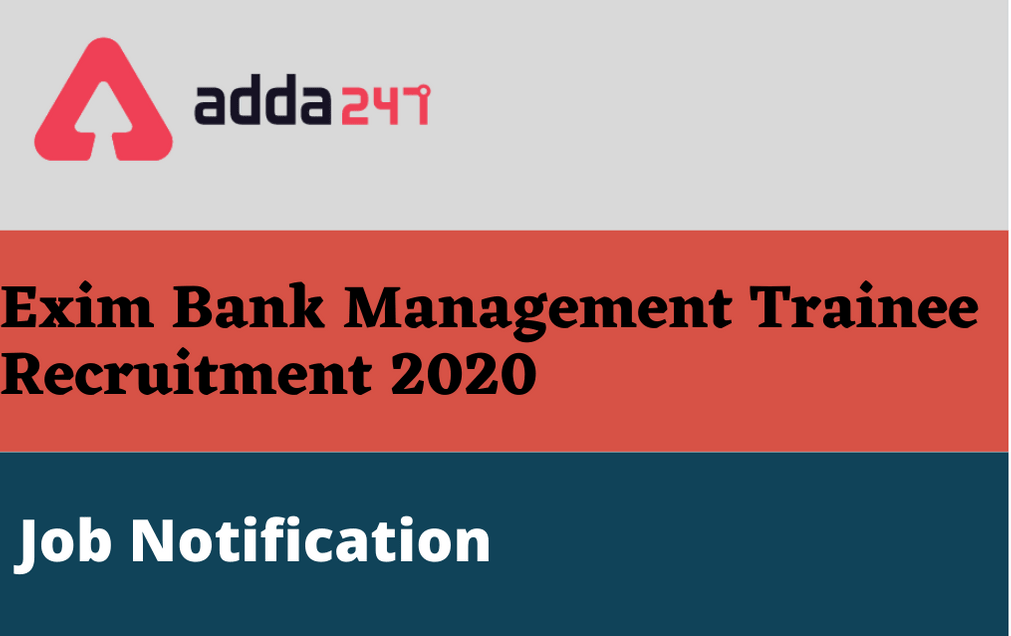 Exim Bank Recruitment 2020: Exam Date Released For Written Test_30.1