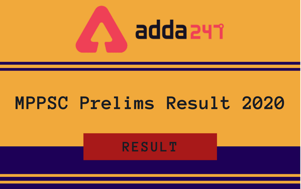 MPPSC Prelims Result 2020 Out For MPPSC State Service & Forest Service Prelims Exam_30.1