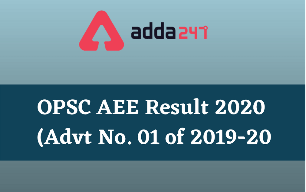 OPSC AEE Result 2020: Download Result PDF For Advt. 01 of 2019-20_30.1