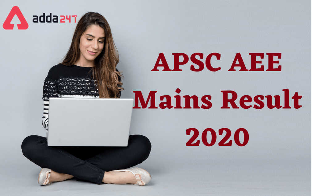 APSC AEE Mains Result 2020: Direct Link To Download Result_30.1