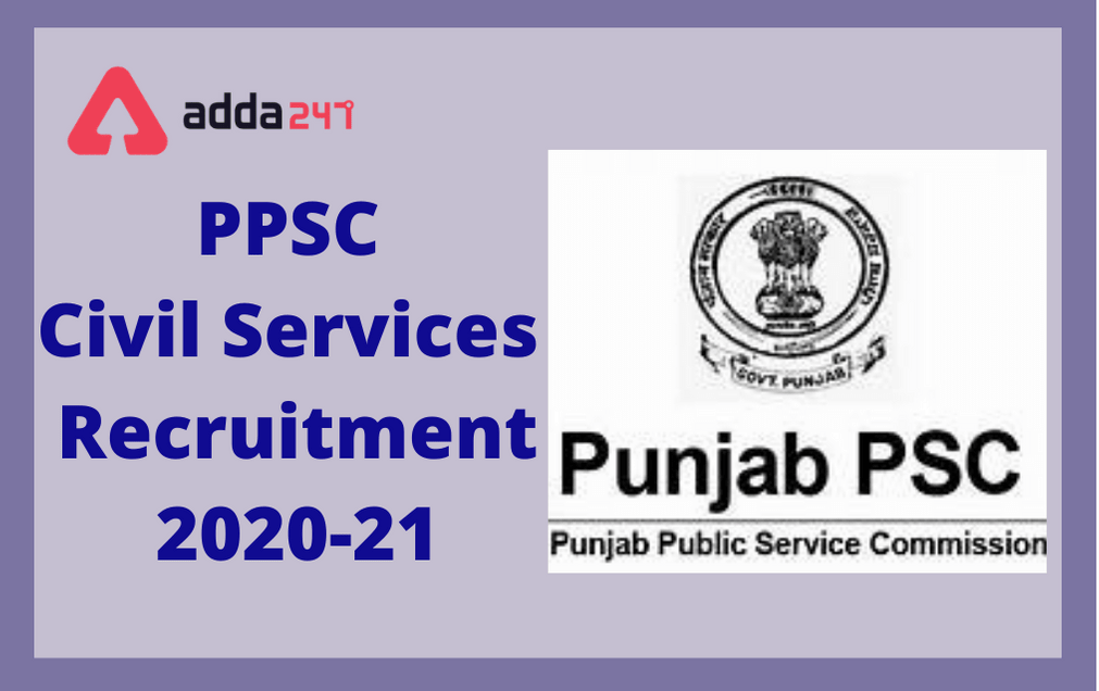 Punjab Civil Service Recruitment 2020-21: Check Notification Details Here_30.1