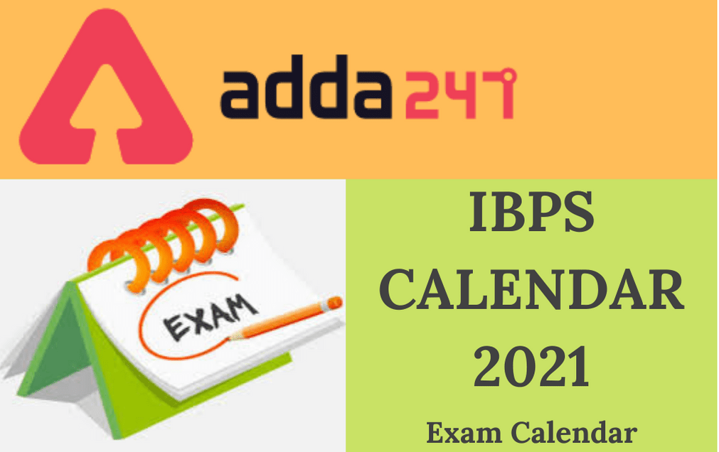 IBPS Calendar 2021-22 Out: Check Exam Date & Exam Schedule of IBPS PO, SO, Clerk & RRB_30.1