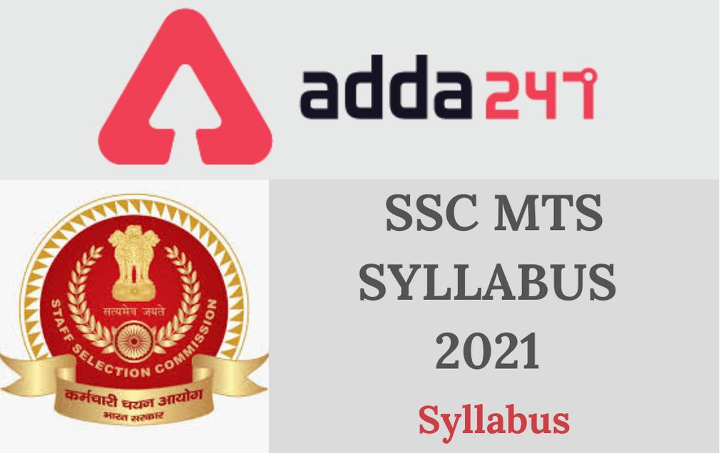 SSC MTS Syllabus 2021: SSC MTS Exam Pattern, Marking Scheme, Syllabus_30.1