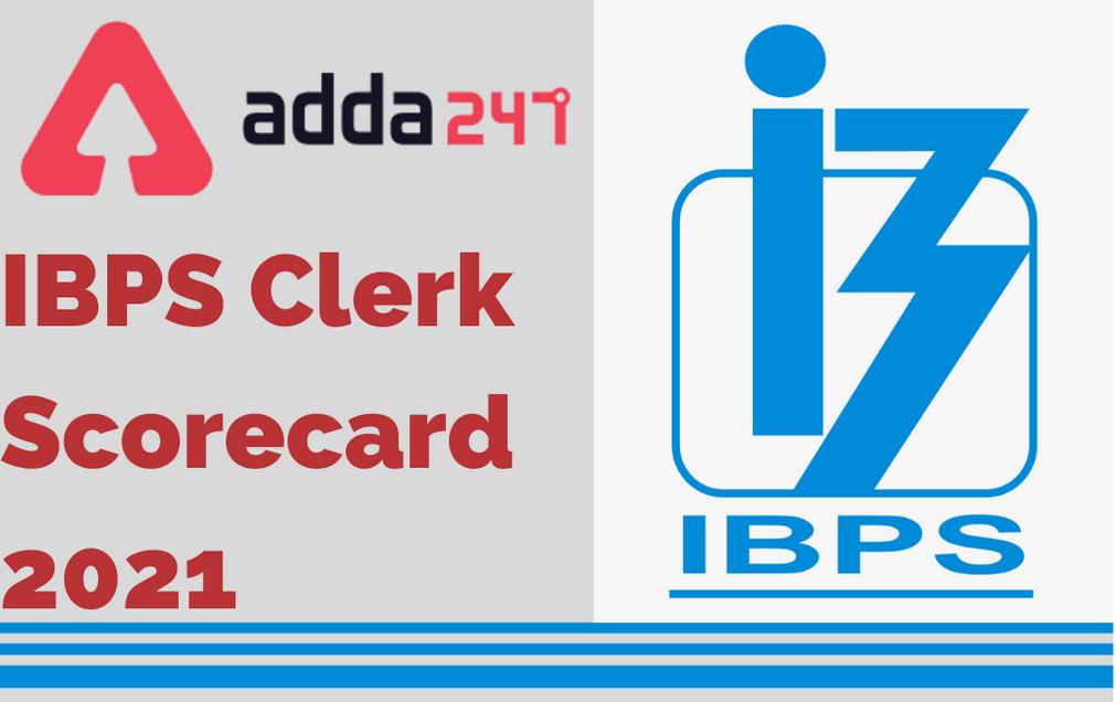 IBPS Clerk Score Card 2020-21 Out: Check Clerk Prelims Scorecard @ibps.in_30.1