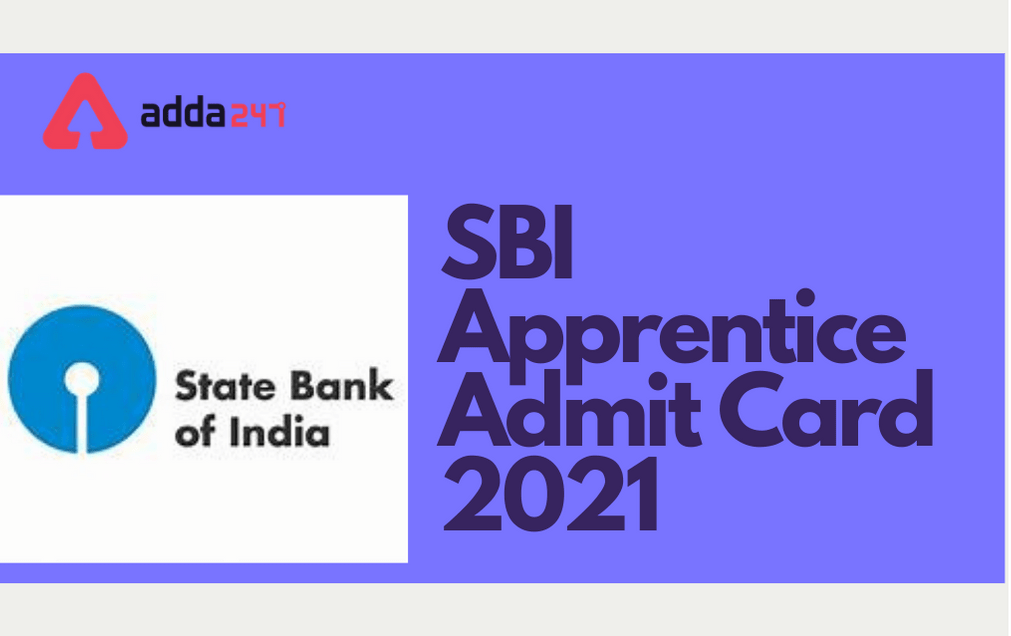 SBI Apprentice Admit Card 2021 Out, Download Call Letter_40.1