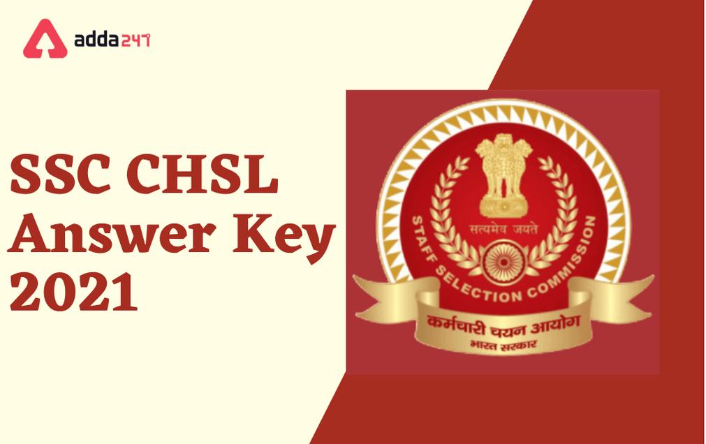SSC CHSL Tier 1 Answer Key 2021: Provisional Answer Key Out_30.1