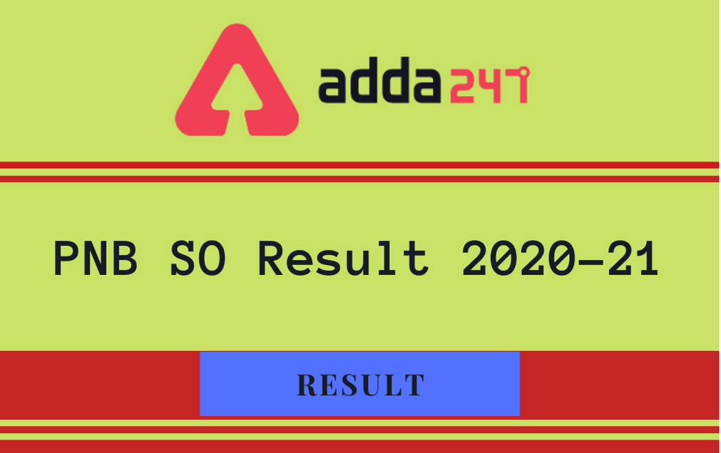 PNB SO Result 2020-21 Out: Check PNB SO Written Result PDF_30.1
