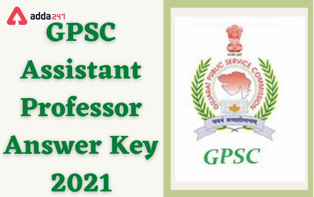 GPSC Assistant Professor Answer Key 2021: Raise Objection Till 29th January 2021_30.1