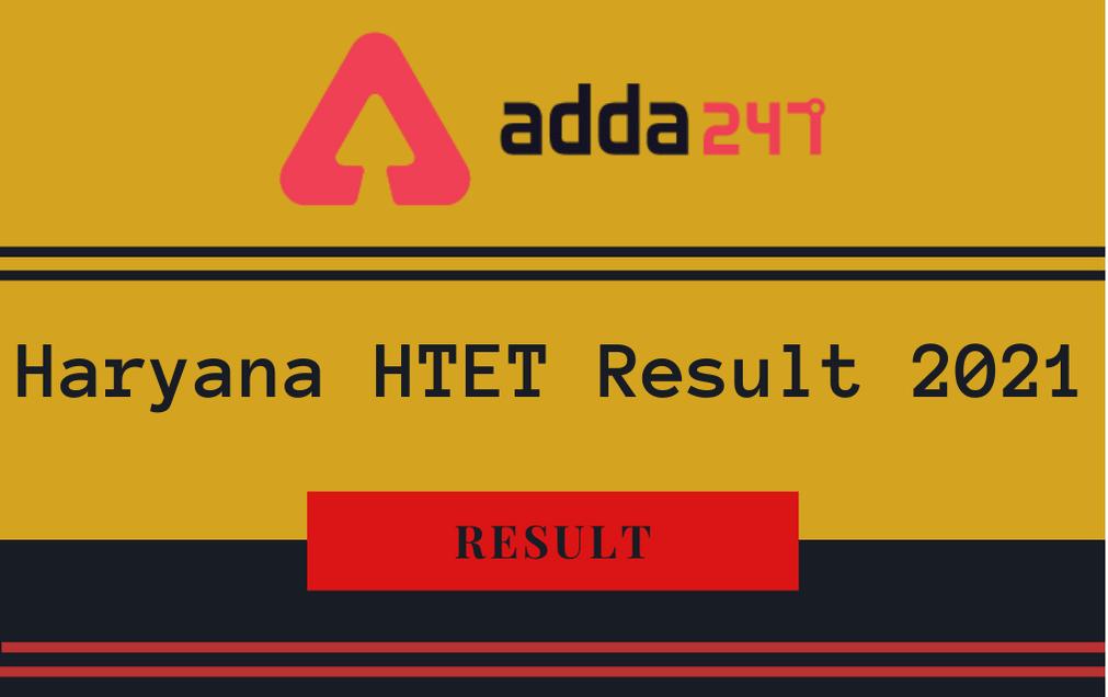 Haryana HTET Result 2021 Out: Check Haryana TET Result For PGT, PRT, & TGT Posts_30.1