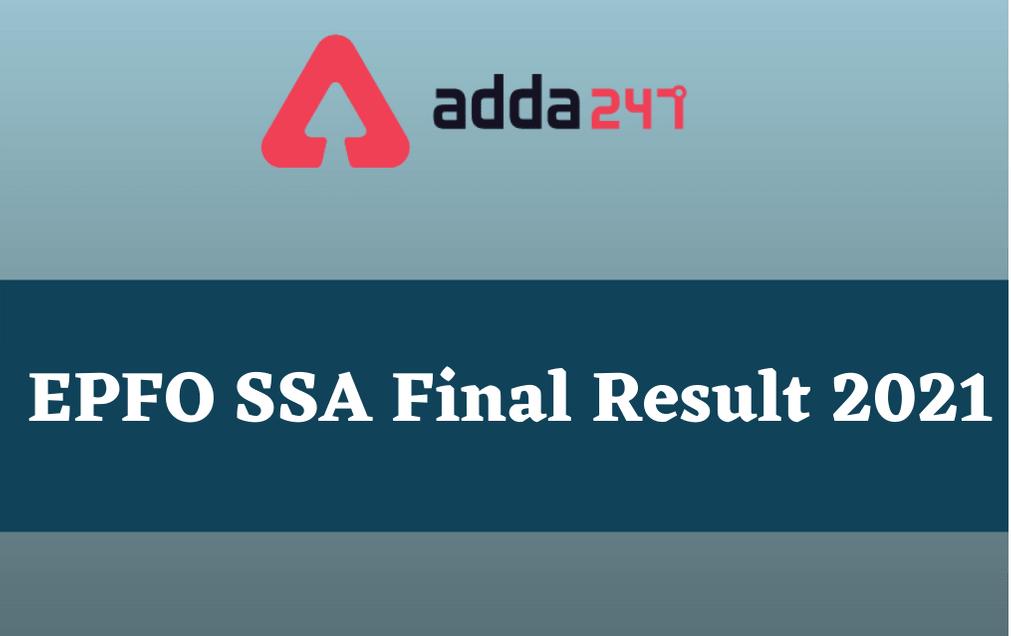 EPFO SSA Final Result 2021: Download Region-wise Result PDF_30.1