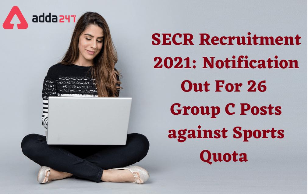 SECR Recruitment 2021: Apply Online For 26 Sports Quota Vacancies_30.1