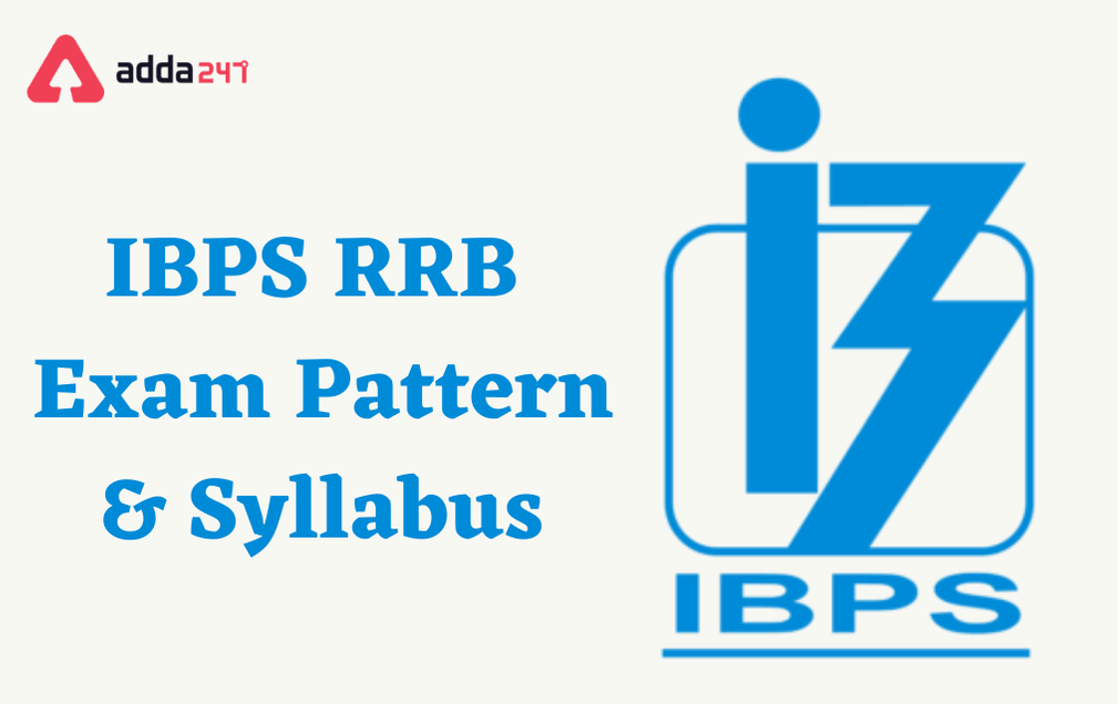 IBPS RRB Syllabus 2021 PO, Clerk & Officer Scale II, III_50.1