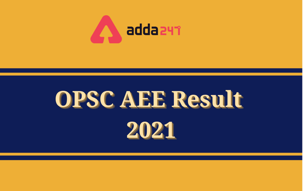 OPSC AEE Prelims Result 2021: Check Provisional List Of Qualified Candidates_30.1