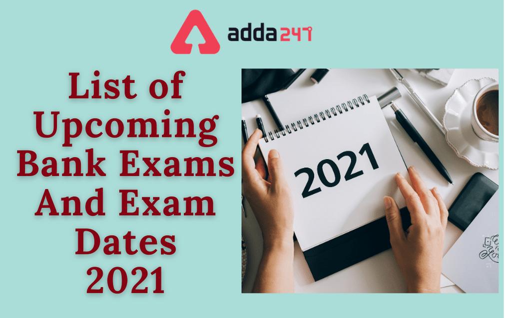 Banking Exams 2021: List of All Upcoming Bank Exams_40.1
