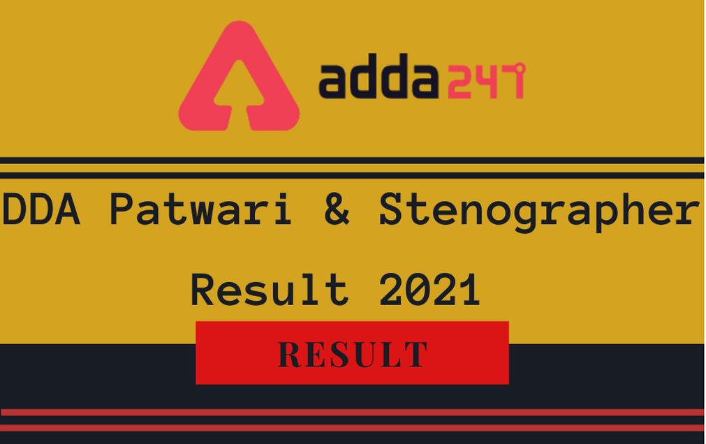 DDA Patwari and Steno Result 2021 Out: Check Stenographer & Patwari Result PDF_30.1