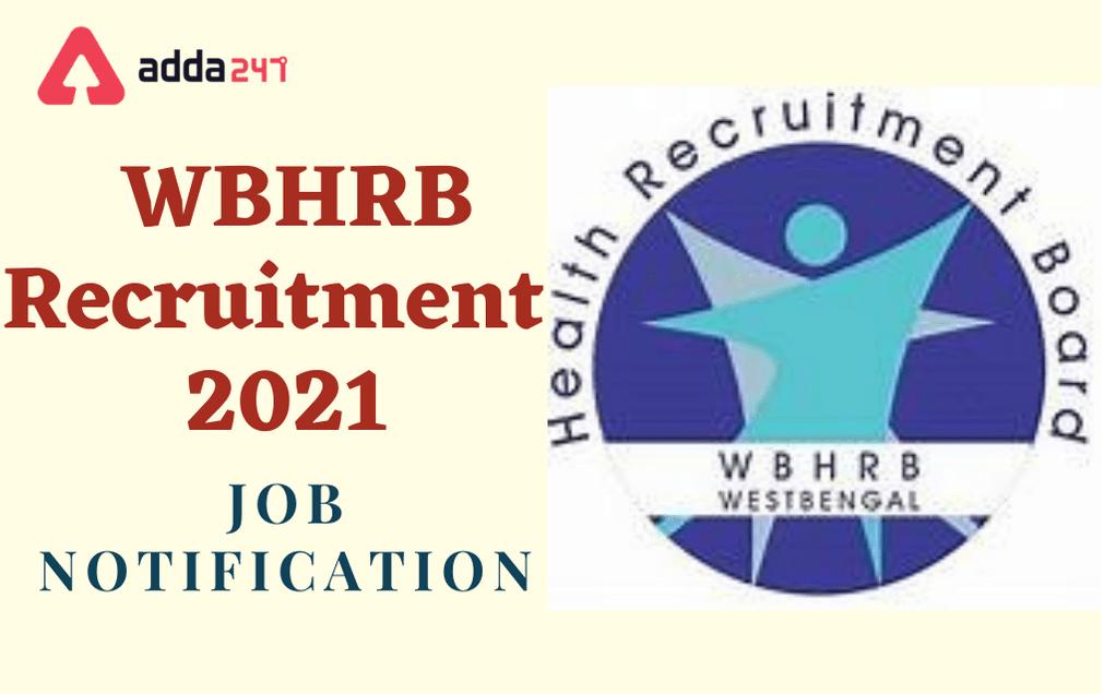 WBHRB Staff Nurse Recruitment 2021: Online Application ...