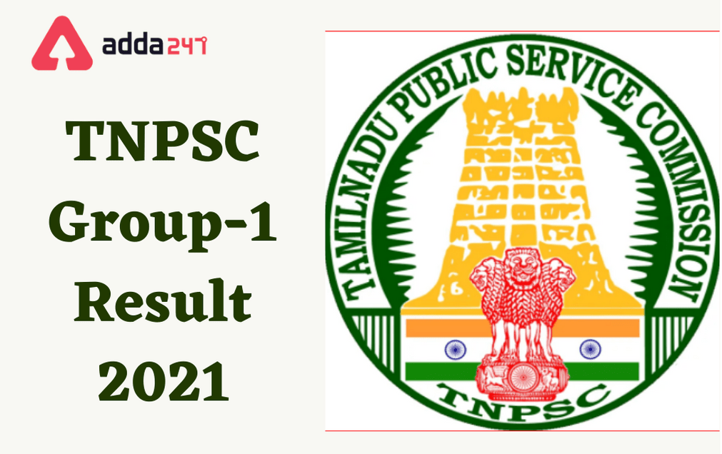 TNPSC Group 1 Result 2021 Out: Download Prelims Result And Check Mains Exam Date_30.1