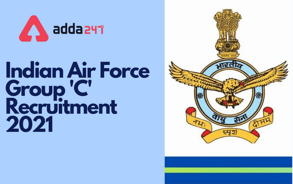 Air Force Group C Recruitment 2021: Offline Form For 1524 IAF Group C Posts_30.1