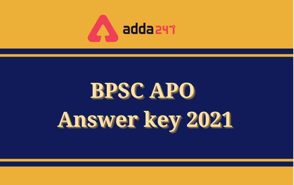 BPSC APO Answer Key 2021: Prelims Final Answer Key Out_30.1