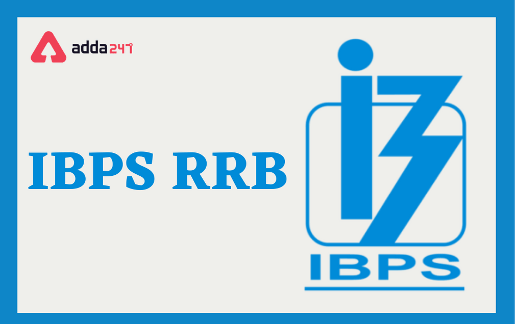 IBPS RRB 2021 Exam Dates, Notification, Eligibility, Vacancy_100.1