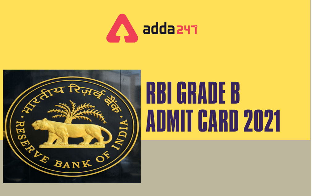RBI Grade B Admit Card 2021 Out: Download Mains Admit Card_30.1