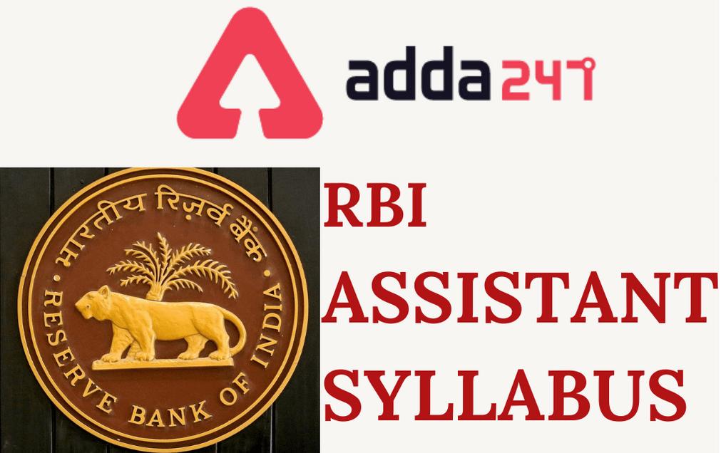 RBI Assistant Mains Syllabus 2021: Check Syllabus Topics Here_30.1