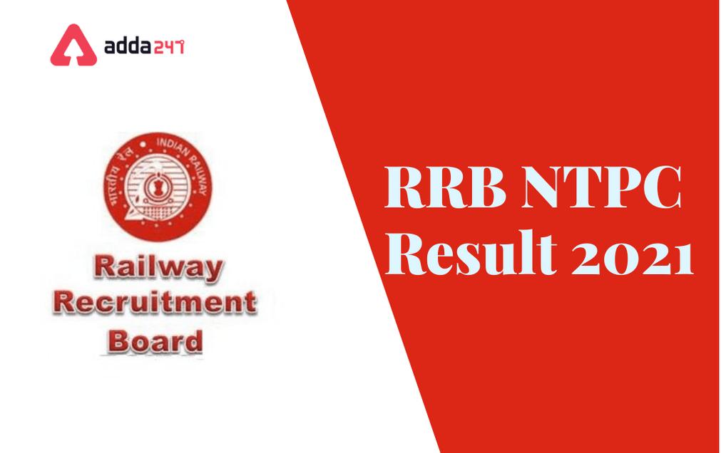 RRB NTPC Result 2021, Result Date, Merit List_40.1