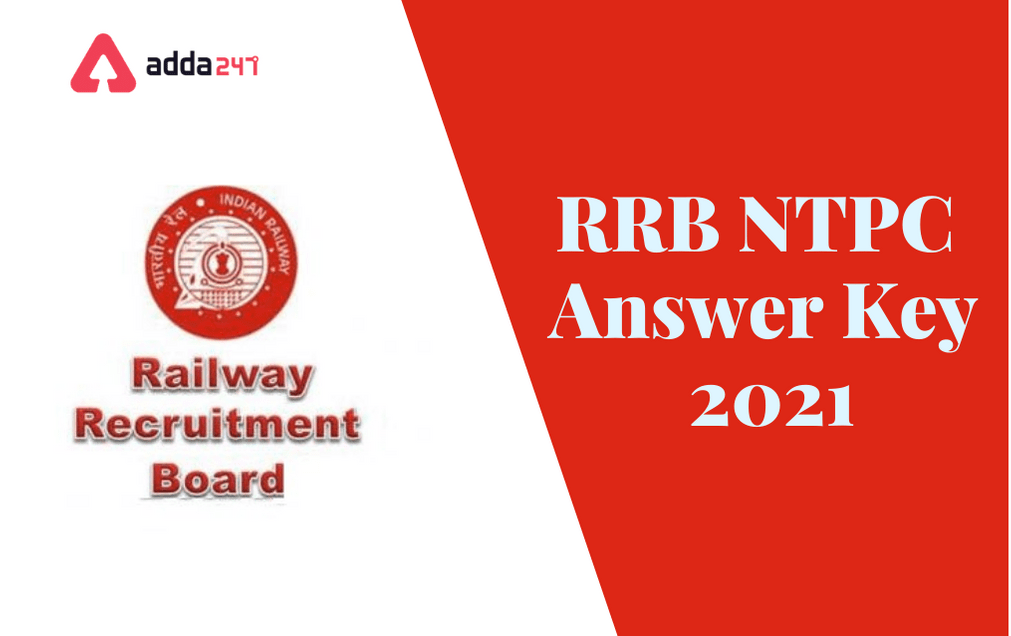 RRB NTPC Answer Key 2021: Check the CBT 1 Zone-Wise Provisional Answer Key_40.1