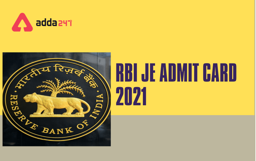 RBI JE Admit Card 2021 Out: Direct Link To Download Call Letter_30.1