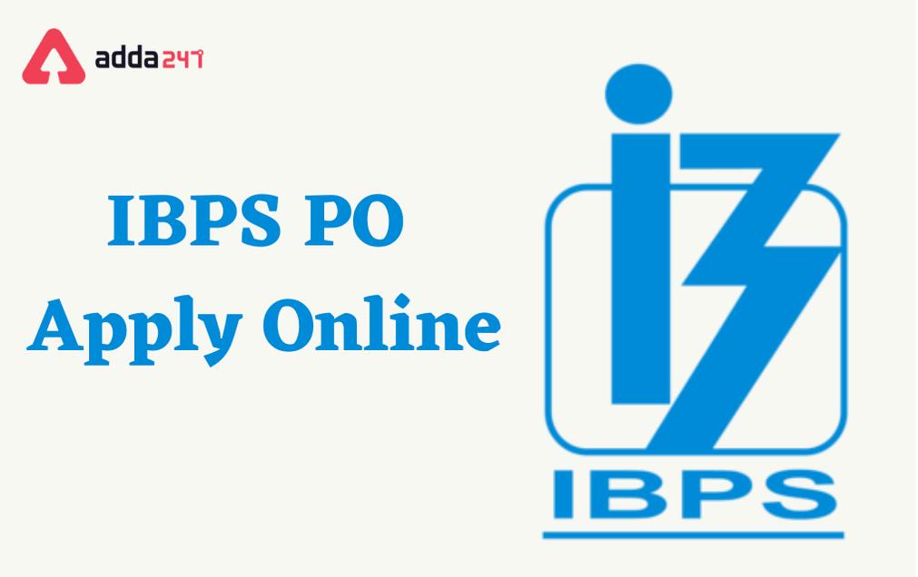 IBPS PO Apply Online 2021, Online Registration Starts in September_80.1
