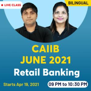 CAIIB Exam 2021: Exam Date, Registration, Exam Pattern, Eligibility Details_40.1
