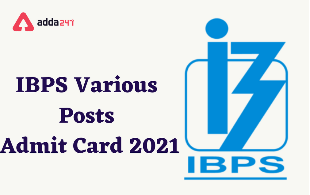 IBPS Various Posts Admit Card 2021 Out: Direct Link To Download_30.1
