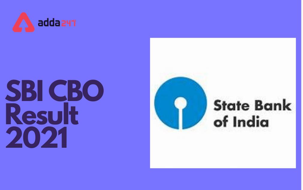 SBI CBO Result 2021 Out: Download Final Result PDF_30.1