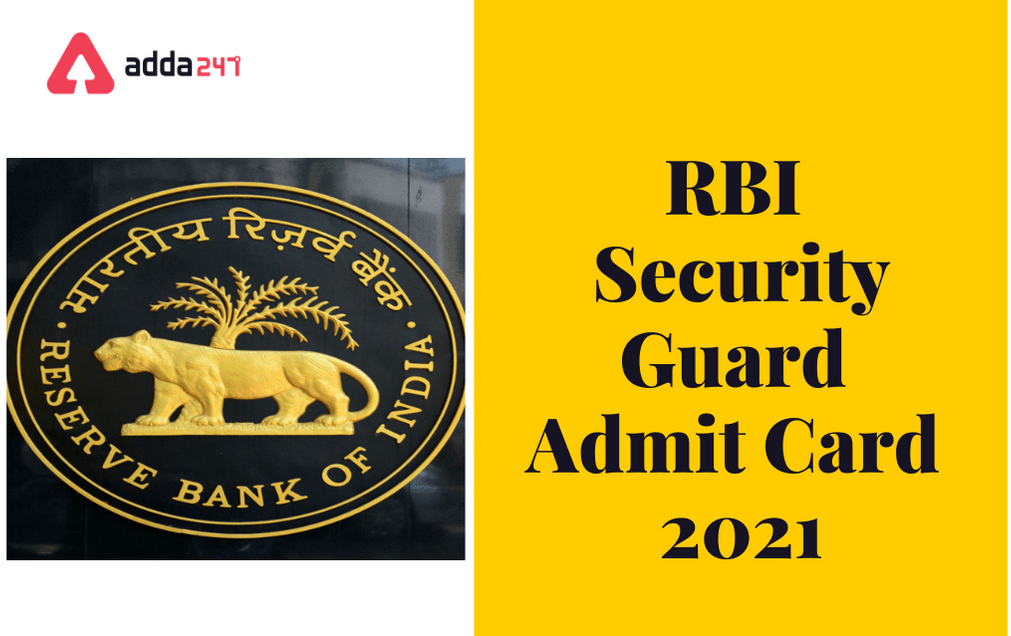 RBI Security Guard Admit Card 2021 Out: Direct Link To Download_30.1