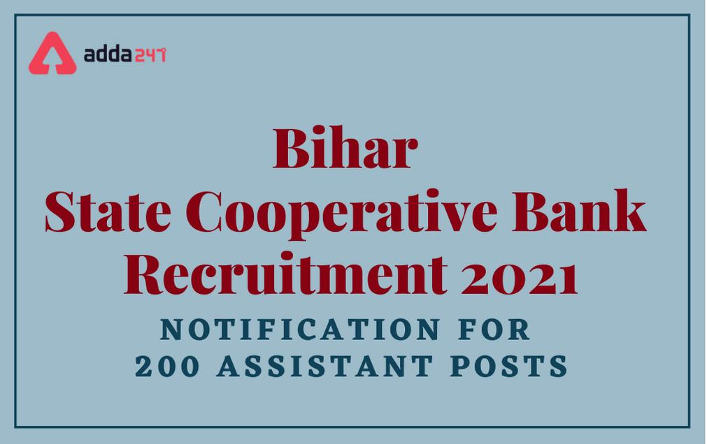 Bihar State Cooperative Bank Recruitment 2021: Exam Date, Notification, Exam Pattern_30.1