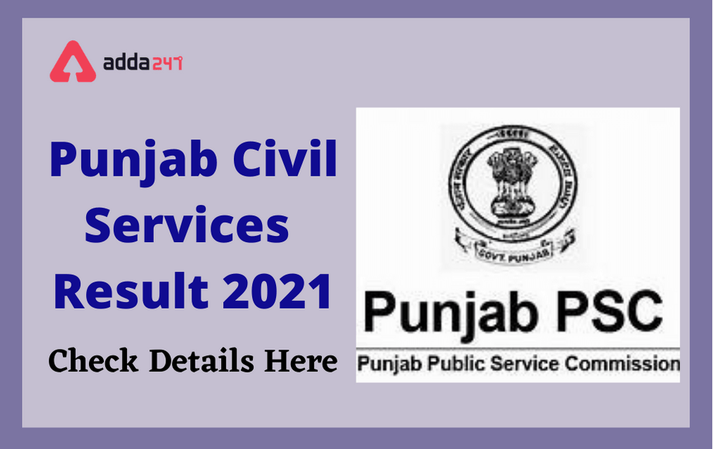 Punjab Civil Service Prelims Result 2021 Out: Download Result PDF And Check Cut-Off Marks_30.1