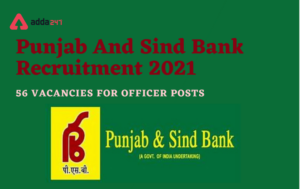 Punjab And Sind Bank Recruitment 2021: Apply Online For 56 Officer Posts_30.1