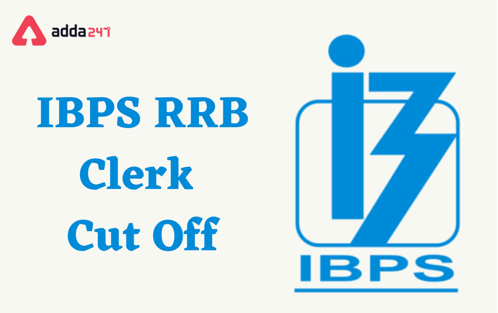 IBPS RRB Clerk Cut Off 2021: Check Prelims Cut-Off Marks_40.1