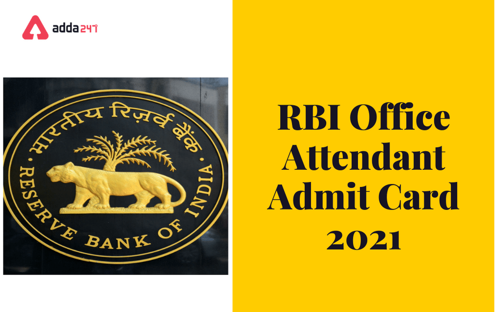 RBI Office Attendant Admit Card 2021 Out: Direct Link To Download_30.1