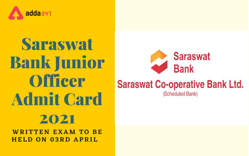 Saraswat Bank Junior Officer Admit Card 2021 Out: Direct Link Available Here_30.1