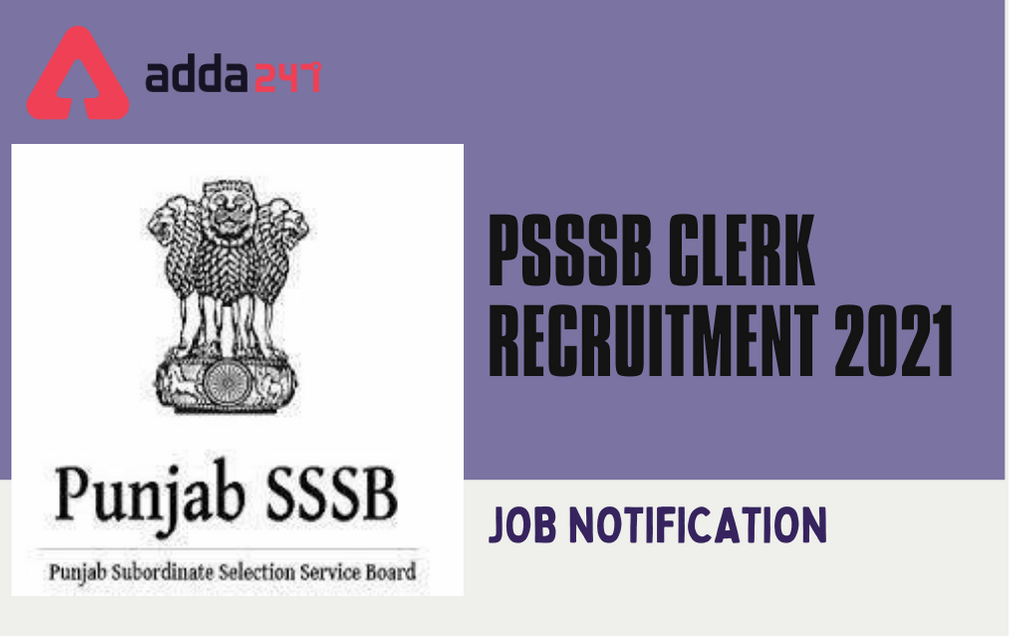 PSSSB Clerk Recruitment 2021: Apply Online For 160 Legal Clerk Posts_30.1