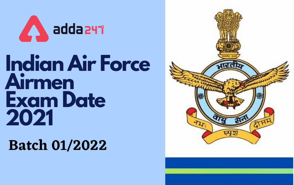 Indian Air Force Group X & Y Exam Date 2021 Out: Check City & Exam Date_30.1