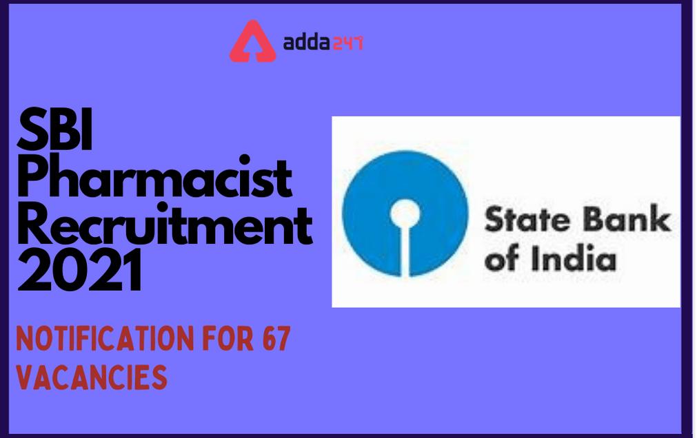 SBI Pharmacist Recruitment 2021: Exam Postponed For 67 Clerical Pharmacist Posts_30.1