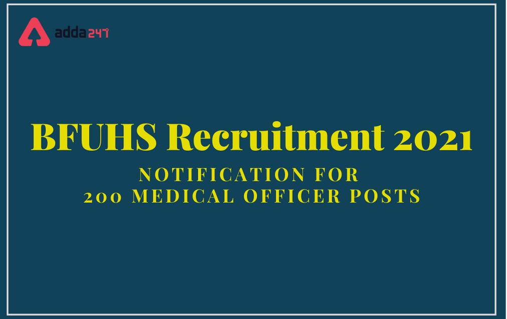 BFUHS Recruitment 2021: Apply Online For 200 Medical Officer Posts_30.1