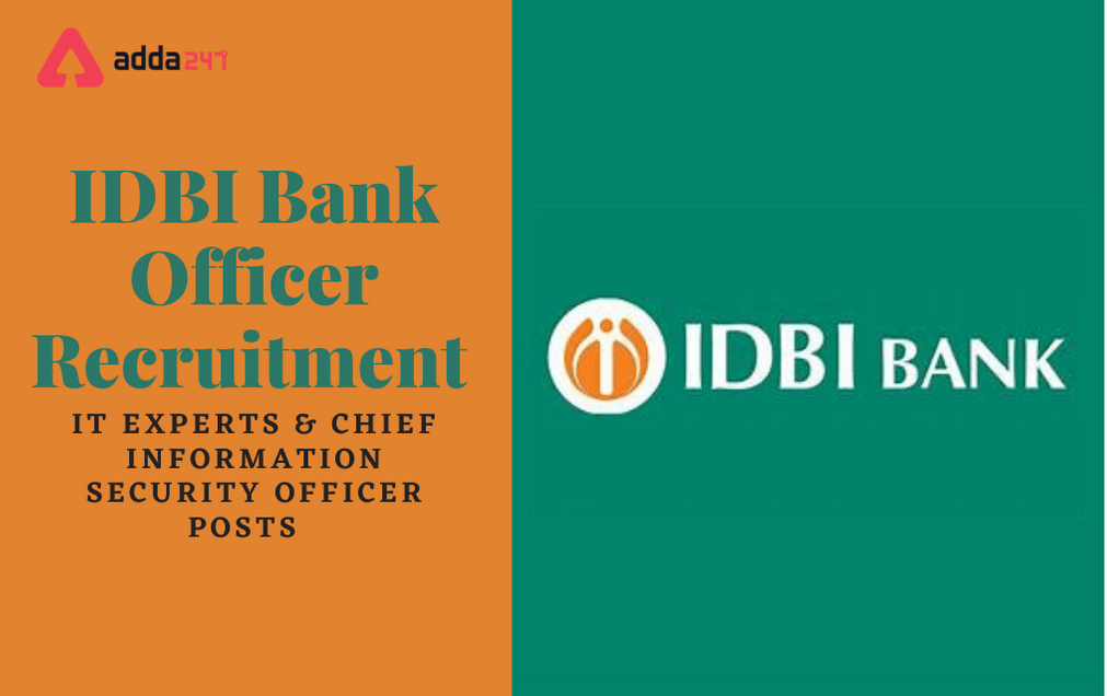IDBI Bank Recruitment 2021: IT Experts & Chief Information Security Officer Posts_30.1