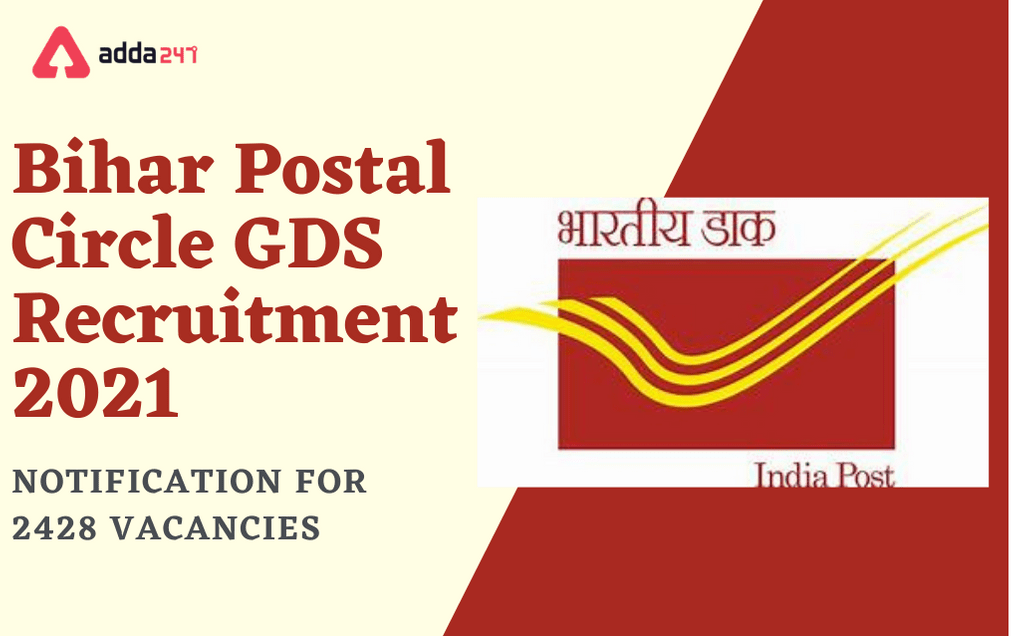 Bihar Postal Circle GDS Recruitment 2021: Apply Online For 1940 Gramin Das Sevak Posts_30.1