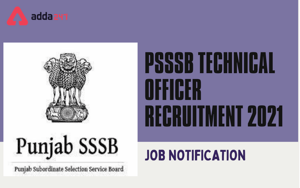 PSSSB Technical Recruitment 2021: Apply Online For 120 Officer Posts_30.1