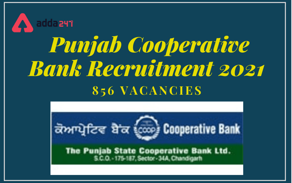 Punjab State Cooperative Bank Recruitment 2021, Apply Online Extended For 856 Posts_30.1