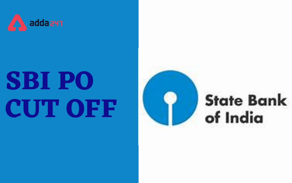 SBI PO Cut Off 2021: Check Previous Year Prelims, Mains Cut Off Marks_30.1